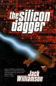 THE SILICON DAGGER by Jack Williamson
