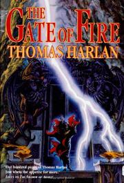 THE GATE OF FIRE by Thomas Harlan