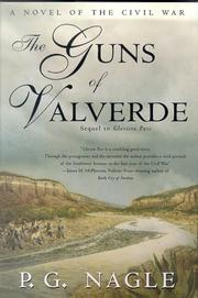 THE GUNS OF VALVERDE by P.G. Nagle