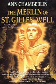 THE MERLIN OF ST. GILLES' WELL by Ann Chamberlin