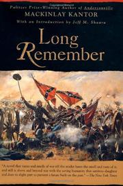 LONG REMEMBER by MacKinlay Kantor