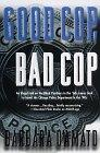 GOOD COP, BAD COP by Barbara D'Amato