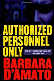 AUTHORIZED PERSONNEL ONLY by Barbara D'Amato