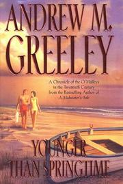 YOUNGER THAN SPRINGTIME by Andrew M. Greeley