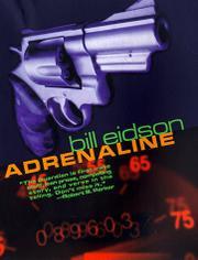 ADRENALINE by Bill Eidson