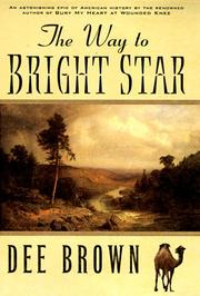 THE WAY TO BRIGHT STAR by Dee Brown