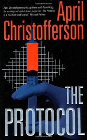 THE PROTOCOL by April Christofferson