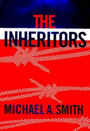 THE INHERITORS by Michael A. Smith