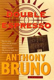 DOUBLE ESPRESSO by Anthony Bruno