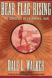 BEAR FLAG RISING by Dale L. Walker