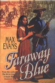 FARAWAY BLUE by Max Evans
