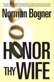 HONOR THY WIFE by Norman Bogner