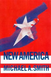 NEW AMERICA by Michael A. Smith