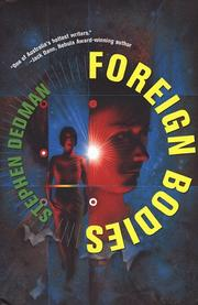 FOREIGN BODIES by Stephen Dedman