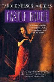 CASTLE ROUGE by Carole Nelson Douglas