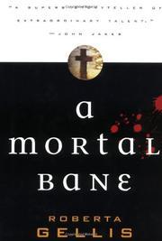 A MORTAL BANE by Roberta Gellis