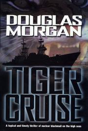 TIGER CRUISE by Douglas Morgan