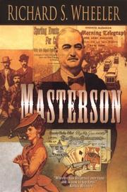 MASTERSON by Richard S. Wheeler