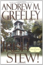 IRISH STEW! by Andrew M. Greeley