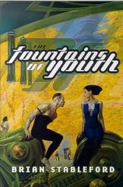 THE FOUNTAINS OF YOUTH by Brian Stableford