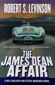 THE JAMES DEAN AFFAIR by Robert S. Levinson