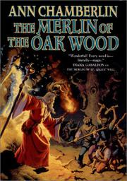 THE MERLIN OF THE OAK WOOD by Ann Chamberlin
