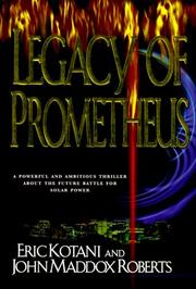 LEGACY OF PROMETHEUS by Eric Kotani