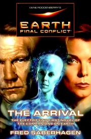 Cover art for GENE RODDENBERRY'S EARTH: FINAL CONFLICT: THE ARRIVAL