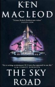 THE SKY ROAD by Ken MacLeod