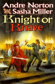 KNIGHT OR KNAVE by Andre Norton