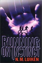 RUNNING ON INSTINCT by N.M. Luiken