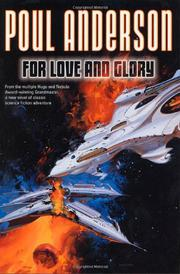 FOR LOVE AND GLORY by Poul Anderson