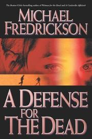 A DEFENSE FOR THE DEAD by Michael Fredrickson