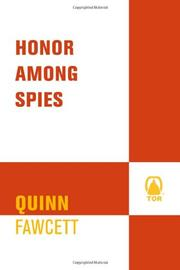 HONOR AMONG SPIES by Quinn Fawcett