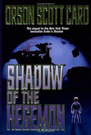 SHADOW OF THE HEGEMON by Orson Scott Card
