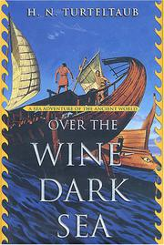 OVER THE WINE-DARK SEA by H.N. Turteltaub