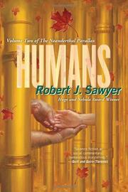 HUMANS by Robert J. Sawyer