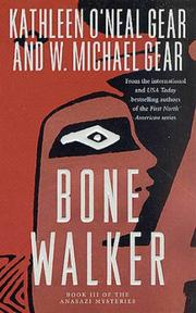BONE WALKER by Kathleen O'Neal Gear