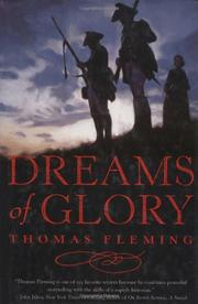 DREAMS OF GLORY by Thomas Fleming