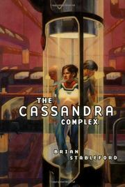 THE CASSANDRA COMPLEX by Brian Stableford