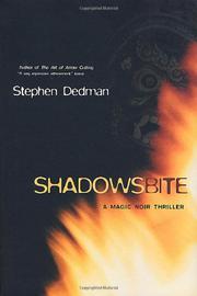 SHADOWS BITE by Stephen Dedman