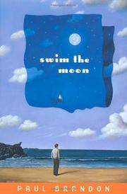 SWIM THE MOON by Paul Brandon