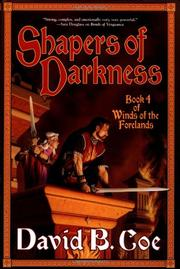 SHAPERS OF DARKNESS by David B. Coe