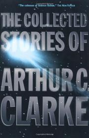 Cover art for THE COLLECTED STORIES OF ARTHUR C. CLARKE
