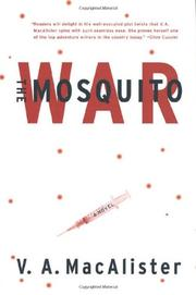 THE MOSQUITO WAR by V.A. MacAlister