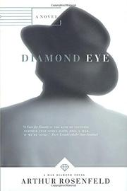 DIAMOND EYE by Arthur Rosenfeld