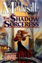 THE SHADOW SORCERESS by Jr. Modesitt