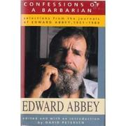 CONFESSIONS OF A BARBARIAN by Edward Abbey