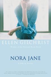 NORA JANE by Ellen Gilchrist