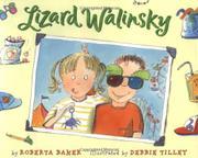 LIZARD WALINSKY by Roberta Baker